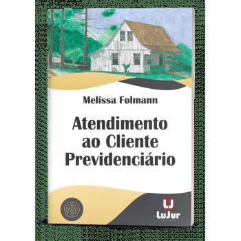 ATENDIMENTO AO CLIENTE PREVIDENCIÁRIO